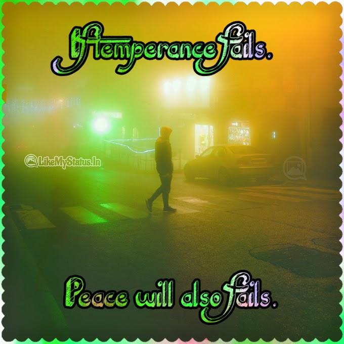 If temperance fails