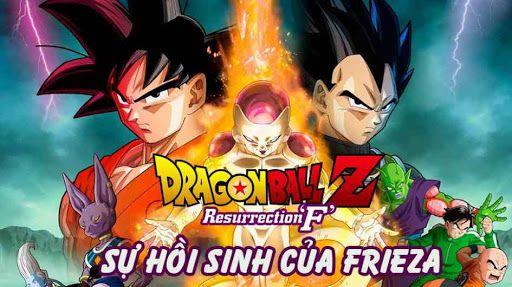 Sự hồi sinh của Frieza - Dragon Ball Z: Resurrection F (2015)