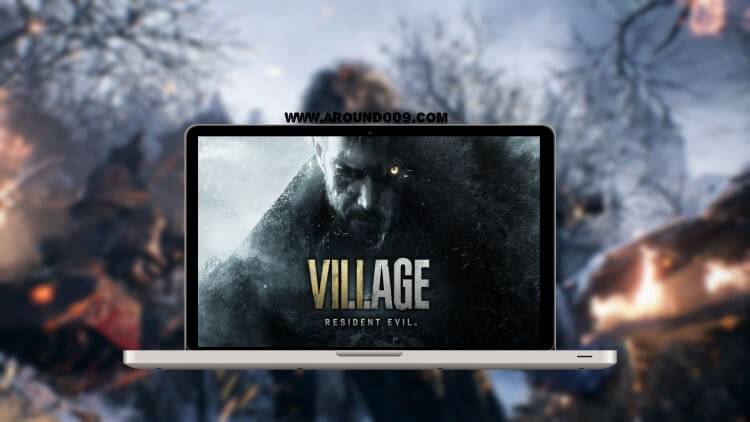 تحميل لعبة القرية المرعبة Resident Evil Village للاندرويد والايفون والكمبيوتر مجاناً