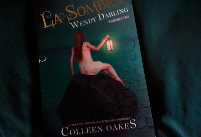La Sombra (Wendy Darling #3) — Colleen Oakes