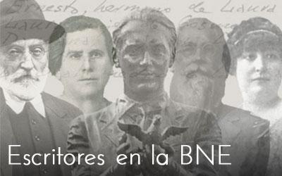 """""""Escritores en la BNE""""."""