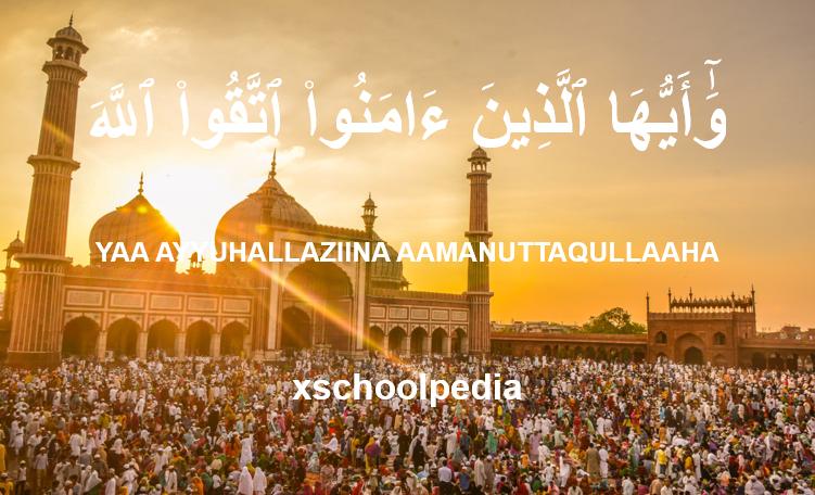 Ya Ayyuhalladzina Amanu Ittaqullaha