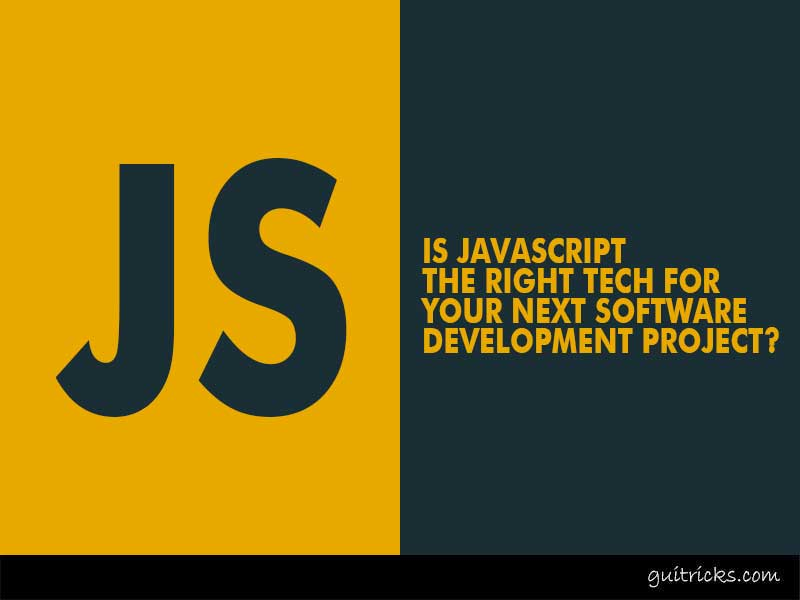 Is JavaScript the Right Tech