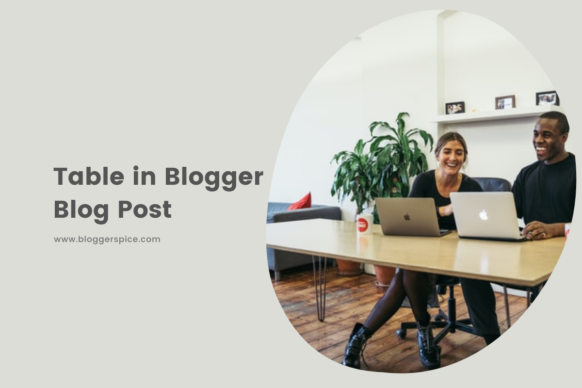 How To Create A Table In A Blogger Post