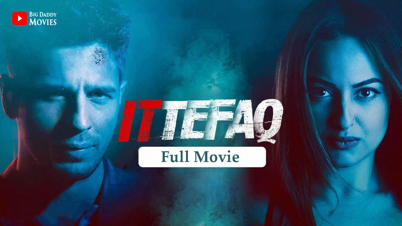 Ittefaq (2017) DVDScr Hindi Full Movie Watch Online Free