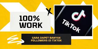 [100% WORK] 10 Cara Cepat Nambah Banyak Followers TikTok Gratis Paling Ampuh