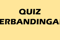 QUIZ : PERBANDINGAN