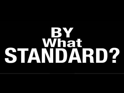 By what standard?
