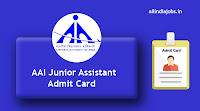 AAI Junior Assistant Admit Card