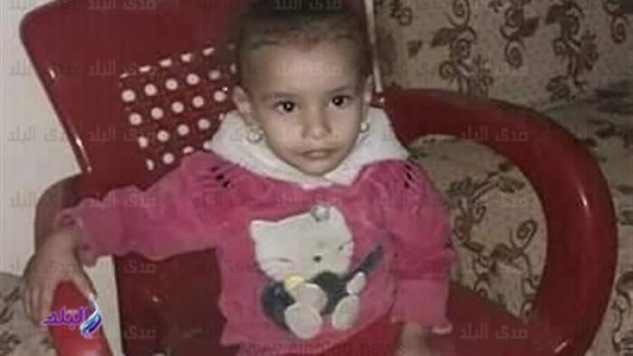 من قتل رزان.. ظهور ابنة العامين جثة هامدة بعد 24 ساعه من اختفائها
