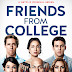 Friends From College - Crítica