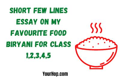 My Favourite Food Biryani Essay
