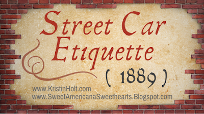 http://sweetamericanasweethearts.blogspot.com/2016/10/street-car-etiquette-1889.html