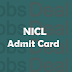 NICL AO Mains Admit Card 2017 | NICL AO Mains Exam Date, Call Letter