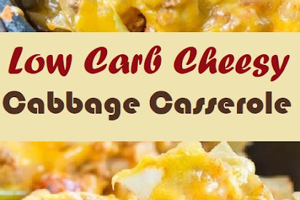 Low Carb Cheesy Cabbage Casserole