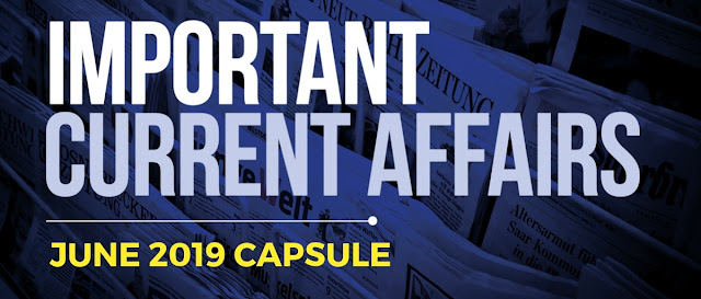 Current Affairs June 2019 - GK PDF Free Download