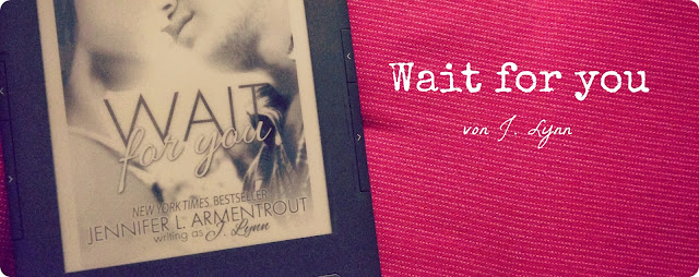 Rezension Wait for You