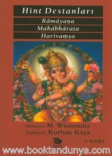 Moritz Winternitz - Hint Destanları - Ramayana / Mahabharata / Harivamsa