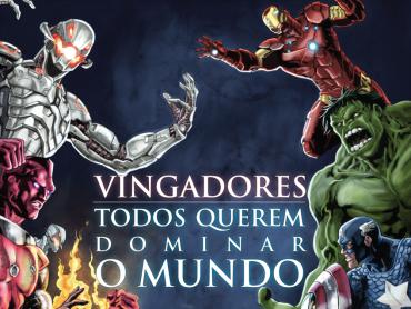Vingadores: Todos Querem Dominar o Mundo, de Dan Abnett, Marvel e Novo Século