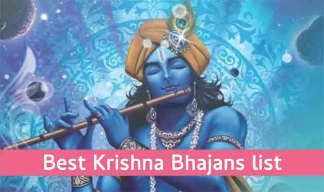 Best Krishna Bhajans List