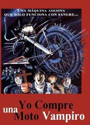 Yo compré una moto vampiro (1990), película dirigida por  Dirk Campbell.