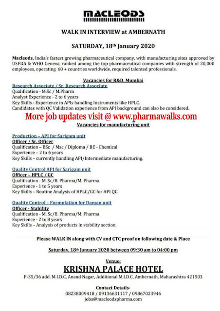 Macleods Pharma walk-in interview for QA / QC / Production / R&D on 18th Jan' 2020