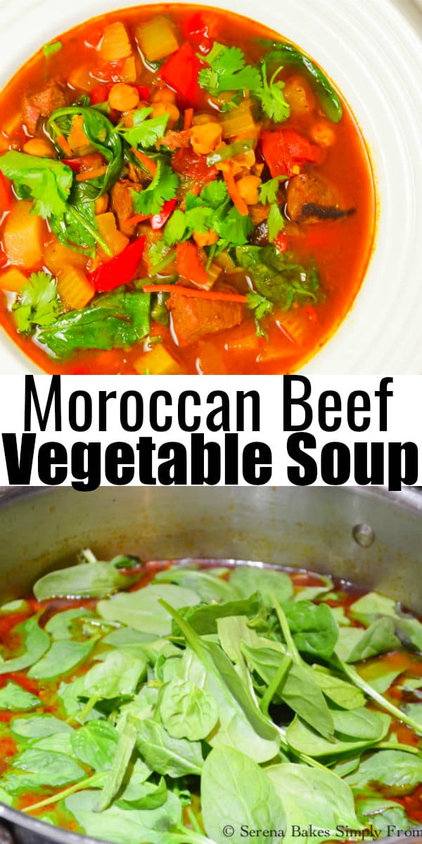 Hearty Moroccan Beef Vegetable Soup recipe is super easy to make. Loaded with tender stew meat, veggies, and chickpeas from Serena Bakes Simply From Scratch.