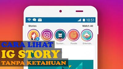 cara melihat instagram stories tanpa diketahui