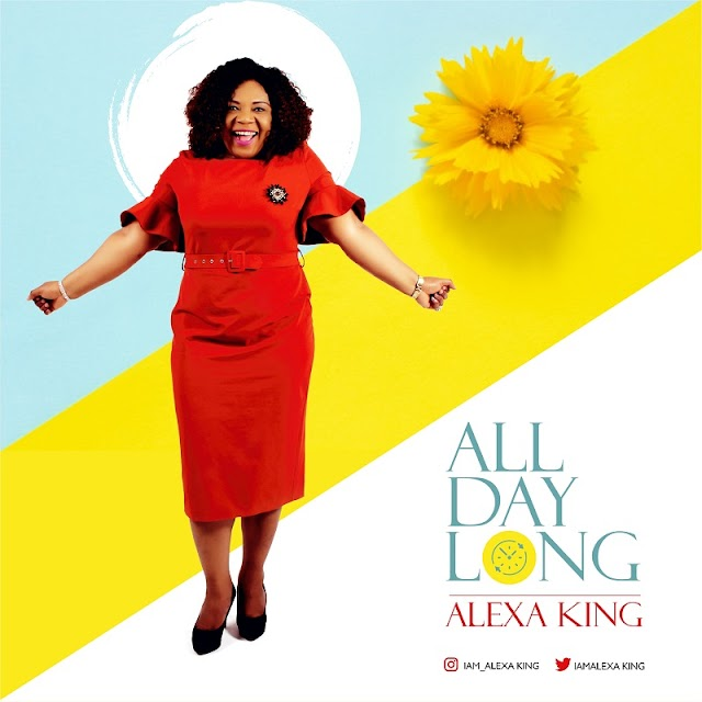 NEW MUSIC: ALEXA KING - ALL DAY LONG ~ @iam_alexaking
