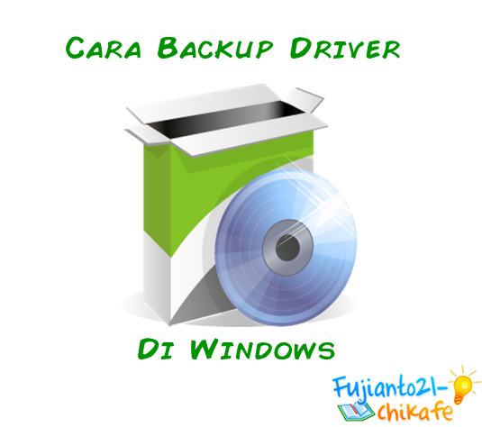 Cara Backup Driver Vga, Sound, Wifi