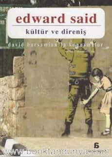 Edward W. Said - Kültür ve Direniş (David Barsamian'la Konuşmalar)