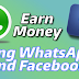 How To Earn Money With Your Facebook And WhatsApp Account (Social Media)