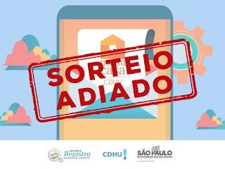 Sorteio da CDHU foi oficialmente adiado em Registro-SP