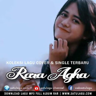 Koleksi Lagu Cover Rara Agha Mp3 Full Rar