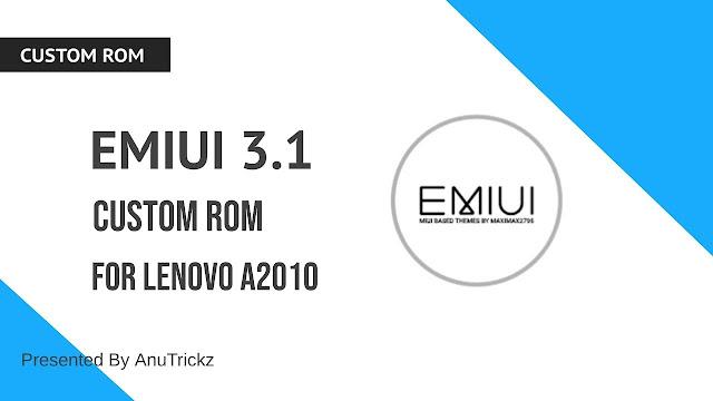 EMIUI 3 1 Custom Rom For Lenovo A2010