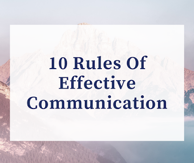 10 rules of effective communication