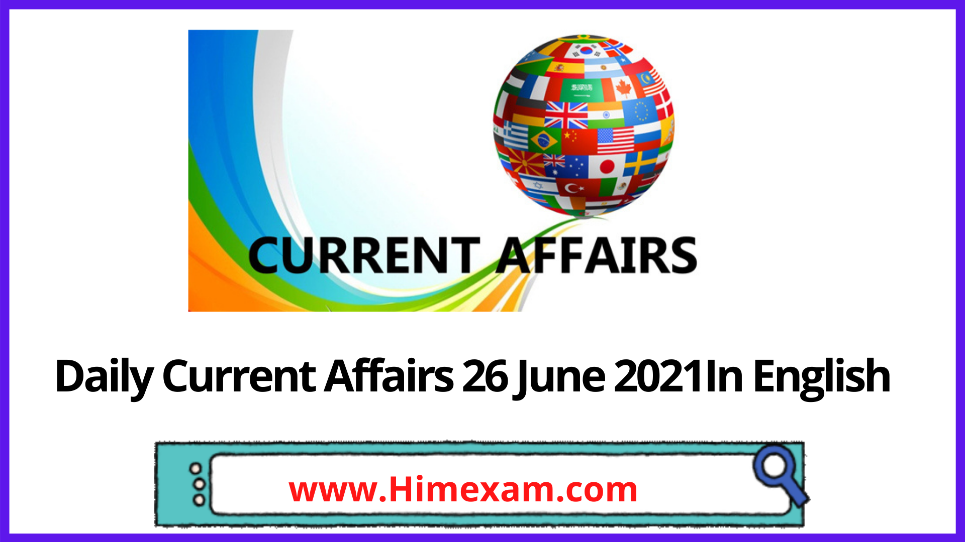 Daily Current Affairs 26 June 2021In English