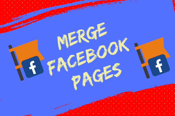 How Can I Merge Facebook Pages New 2019