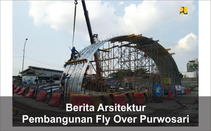 pembangunan Fly Over Purwosari