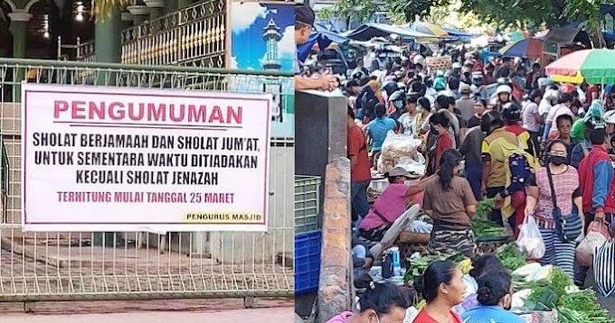 Menjawab Nyinyir 'Masjid Ditutup Kok Pasar Masih Dibuka?'