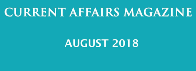 Current Affairs Magazine August 2018