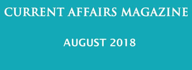 current-affairs-magazine-august-2018