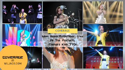[Coverage] Wen Suen林文蓀《這世界終會記得我的名字 Remember》 Live At The Platform, Menara Ken TTDI