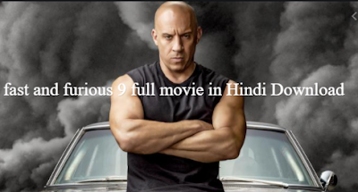 fast and furious 9 full movie in hindi download 480p filmyzilla