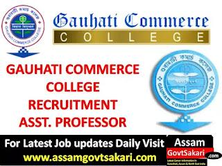 Gauhati Commerce College Recruitment 2019