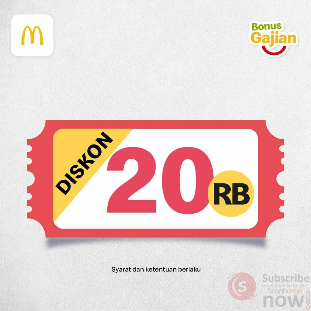 Promo McDonalds BONUS GAJIAN - DISKON Rp 20.000 via App McD
