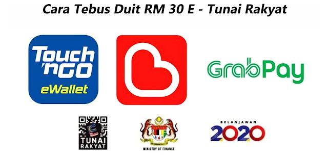 Cara Tebus RM30 e-Tunai Rakyat Dari TnG e-Wallet, Boost Dan GrabPay
