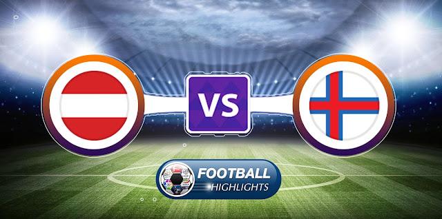Austria vs Faroe Islands – Highlights