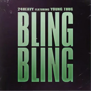 24Heavy Ft. Young Thug – Bling Bling