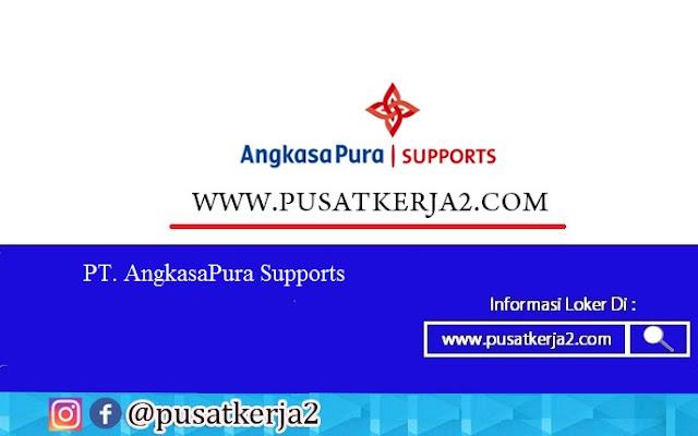 Loker Daerah Jabodetabek SMA SMK D3 S1 Mei 2020 Angkasa Pura Support